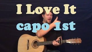 I Love It (Icona Pop) Easy Strum Guitar Lesson Chords How to Play Tutorial