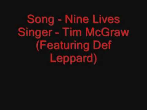 Nine Lives - Tim McGraw (Feat. Deff Leppard) With Lyrics