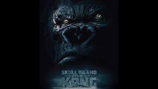 Kong: Skull Island.New trailer. Кинг Конг: Остров черепа.Трейлер.Фильм 2017 года
