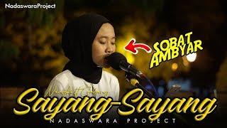Sayang - Sayang | Safitri  (Live Cover Nungki ft Galang Nadaswara Project)