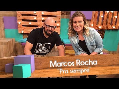 Download Marcos Rocha - Pra sempre