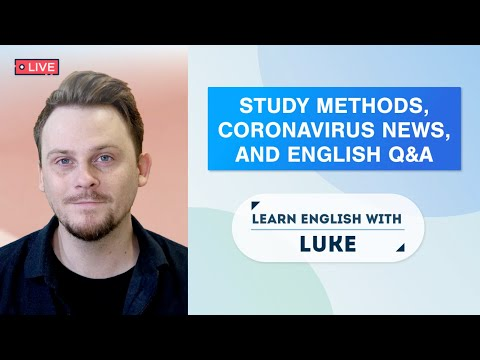 English Study Tips, Coronavirus News, Pronunciation Help, And English Q&A