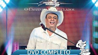 Frank Aguiar - O Cãozinho dos Teclados - DVD Completo - 25 Anos