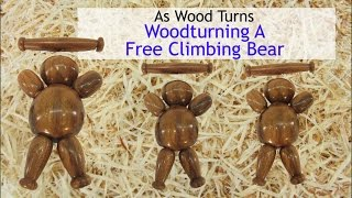 Woodturning A Free Climbing Bear