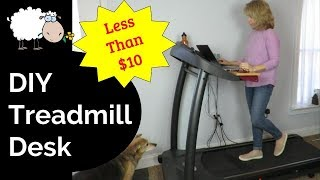 DIY Treadmill Desk for less than $10 | No Tools Required!