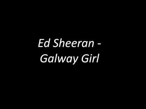 ed-sheeran---galway-girl-(lyrics-video)