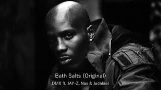 DMX - Bath Salts OG (ft. JAY-Z, Nas & Jadakiss)