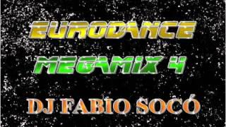 Eurodance Megamix 4 - DJ Fabio Socó