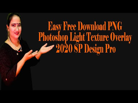 Easy Free Download PNG Photoshop Light Texture Overlay 2020 SP Design Pro