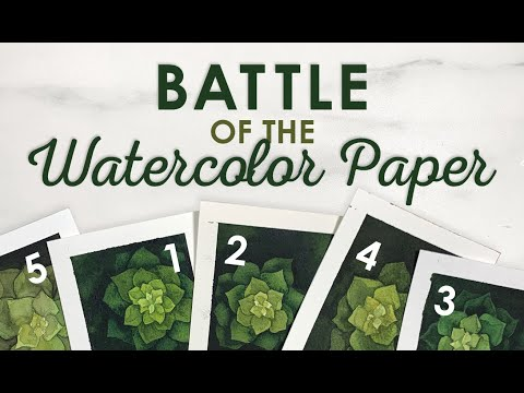 MY TOP 5 WATERCOLOR PAPERS - RANKED | BATTLE OF THE WATERCOLOR PAPER!