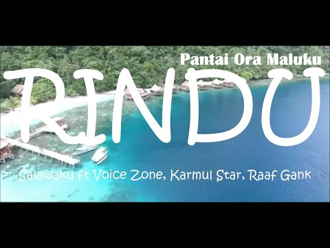 Hip Hop Papua Terbaru - RINDU [Official Video Clip] Salawaku feat Voice Zone, Karmul Star, Raaf Gank