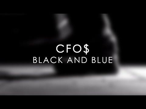 Black and Blue - CFO$