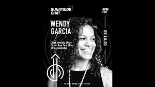 Sunnyside Chat ft  Wendy Garcia