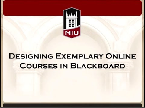 Designing Exemplary Online Courses in Blackboard