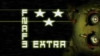 FNAF3 - All bonus after 3 Stars | Clear Night 5 & 6 + Good Ending
