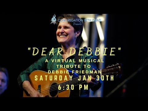 """Dear Debbie: A Virtual Musical Tribute To Debbie Friedman"""