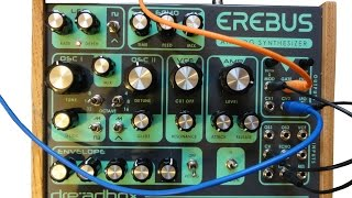 Dreadbox Erebus Synth Module Introduction (a semi review)