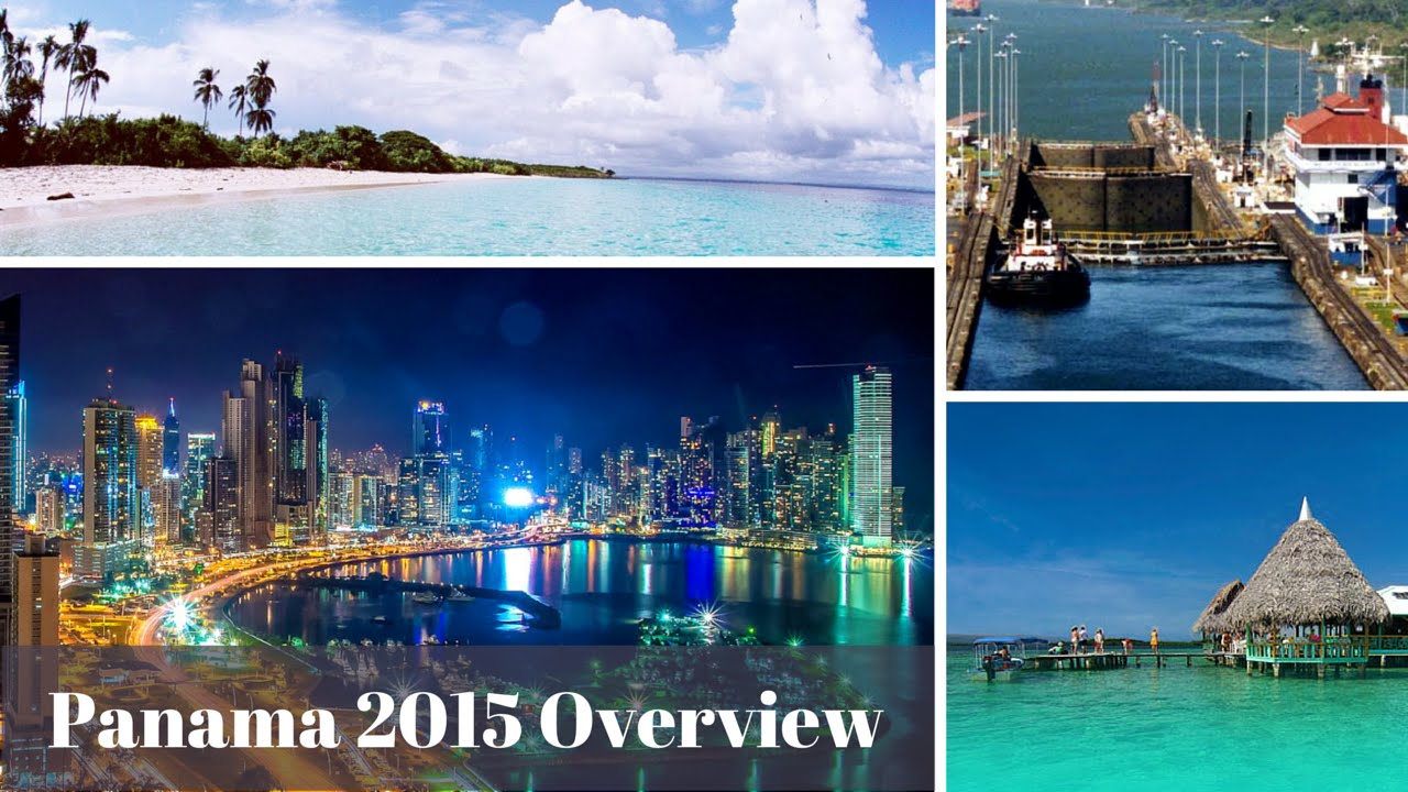 Panama 2015 Overview (tourism). Vistazo a Panama 2015 ...