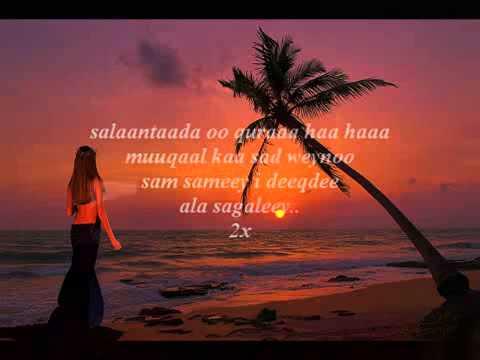 new somali song sagaley iyado qoraal ah