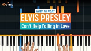 How to Play Can't Help Falling in Love by Elvis Presley | HDpiano (Part 1) Piano Tutorial