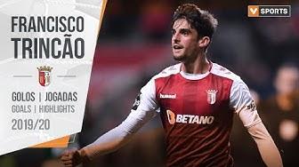 Francisco Trincão (Sp. Braga): Golos e jogadas 19/20
