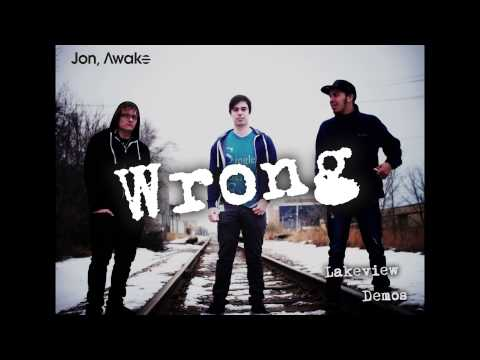 Jon Awake - Wrong