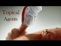 Topical Applications & Agents