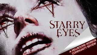 Starry Eyes (2014) Caroline Concordia's Review | Hellbound Community Reviews