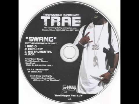 Trae - Swang (ft. Hawk & Fat Pat) (Original Version)