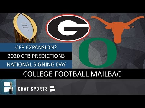CFB Mailbag: College Football Playoff Expansion? + 2020 Predictions For Texas, Oregon & Georgia