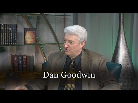 Dan Goodwin - Prophecy Unsealed Part 2