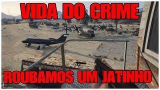 GTA V PS4 - VIDA DO CRIME #1  ROUBANDO UM JATINHO PARTICULAR GANHAMOS 30 MIL