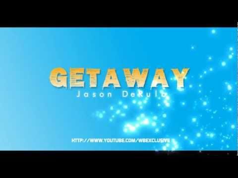 Getaway - Jason DeRulo with on-screen lyrics [wbexclusive]