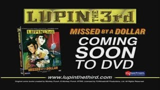 Lupin III: Missed by a Dollar Funimation DVD trailer