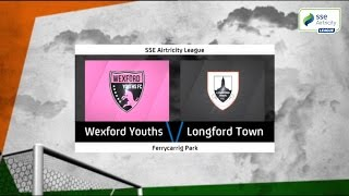 Highlights: Wexford Youths v Longford Town