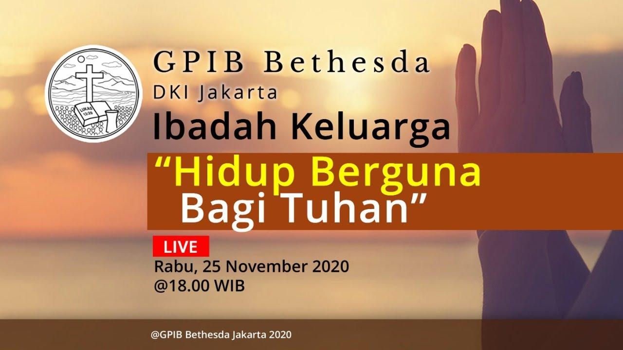 Ibadah Keluarga GPIB Bethesda (25 November 2020)