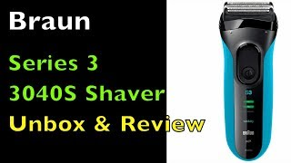 Braun Series 3 3040S Electric Shaver Unboxing and Product Test