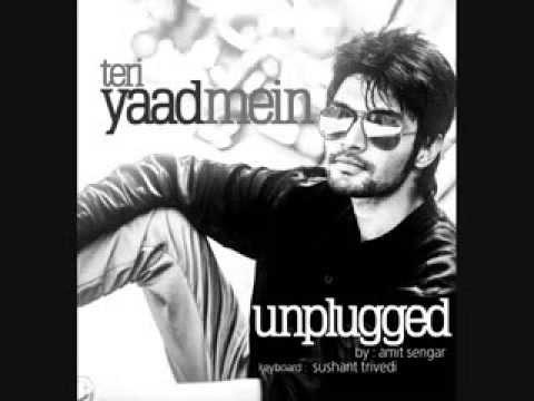 Break Up Song - Teri Yaad Main (Intazar) - Sung by Amit Sengar