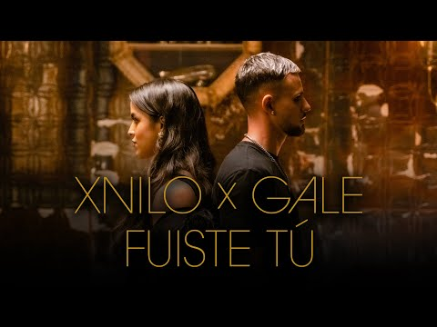 Смотреть клип Xnilo X Gale - Fuiste Tú