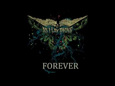 AS I LAY DYING - Forever [lyrics]