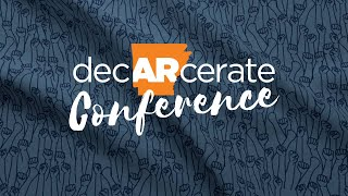 1st Annual DecARcerate Conference: Blake Strode