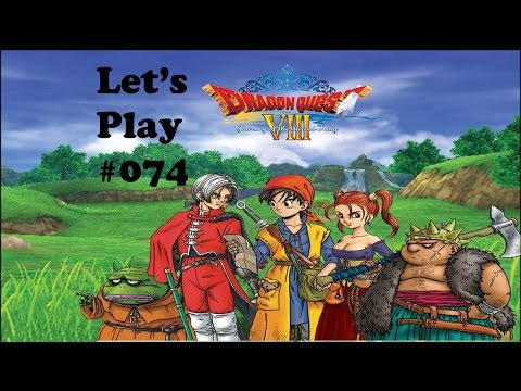 Let's Play Dragon Quest VIII #074 - Shiver Me Timbers!