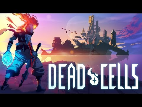 Dead Cells - Kill, Die, and Kill some more!