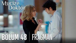 Mucize Doktor 48. Bölüm Fragmanı