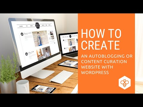 How to Create an Autoblogging Website with WordPress and WP RSS Aggregator