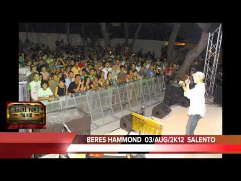 "BERES HAMMOND ""LIVE"" august 03th 2k12 reggae pon d radio - Salento"