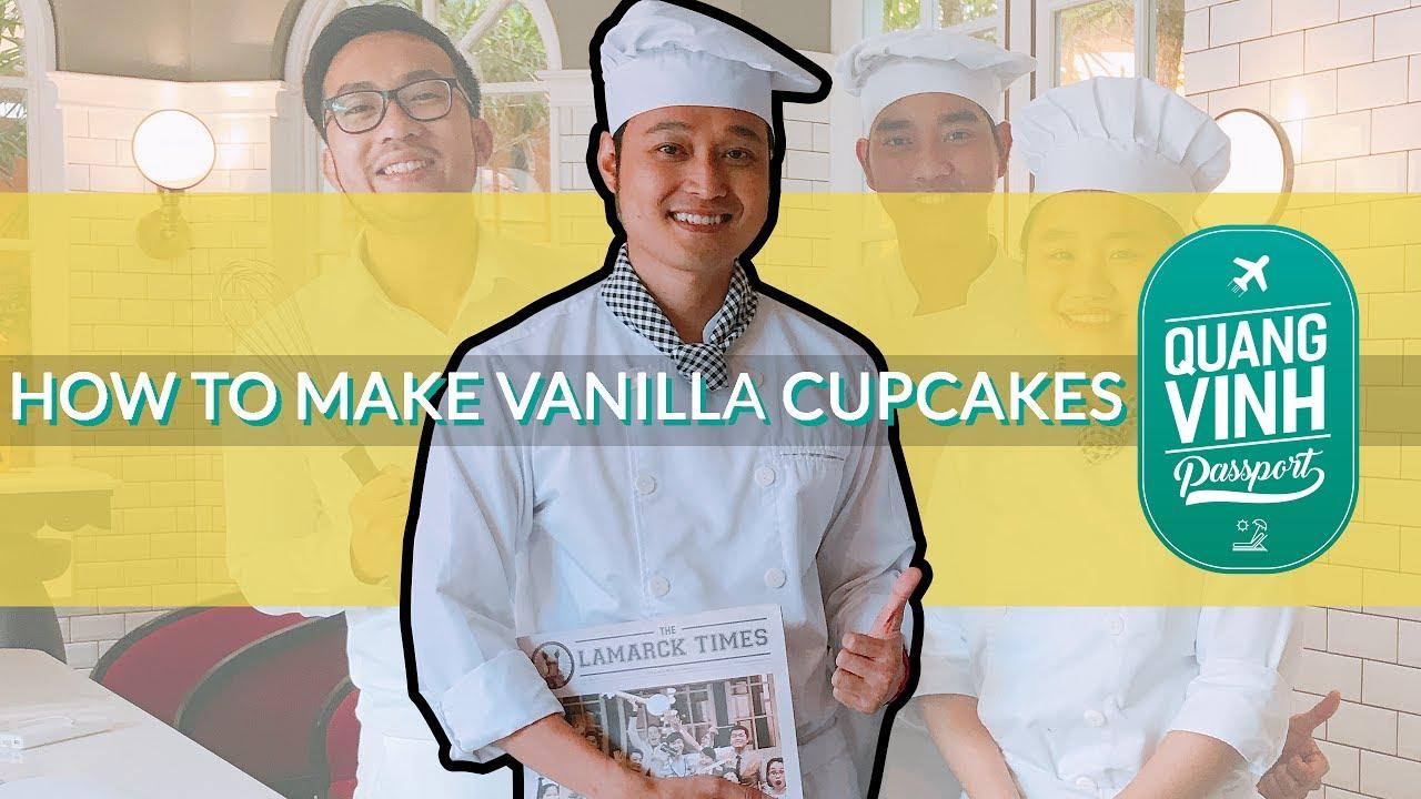 How To Make Vanilla Cupcake - Quang Vinh Passport