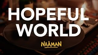 Naâman - Hopeful World thumbnail