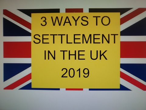 3 Ways To Settlement In The UK 2019