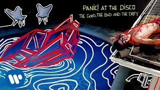 Panic! At The Disco - The Good, The Bad and The Dirty ( Audio)